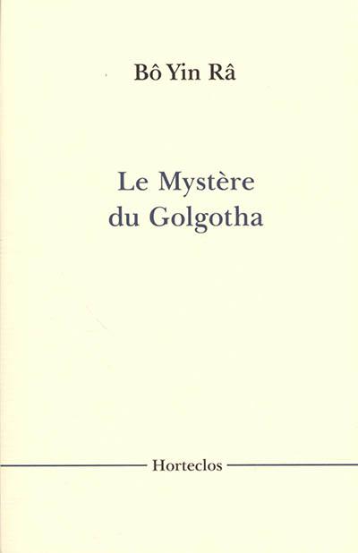 Le mystère du Golgotha