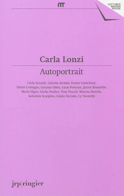 Carla Lonzi : autoportrait / Edition dirigée par Giovanna Zapperi | Zapperi, Giovanna. Éditeur scientifique