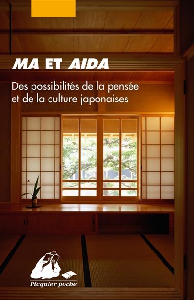 Ma et aida : des possibilités de la pensée et de la culture japonaises