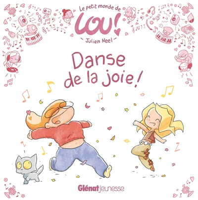Danse de la joie !   Neel, Julien (1976-....). Auteur