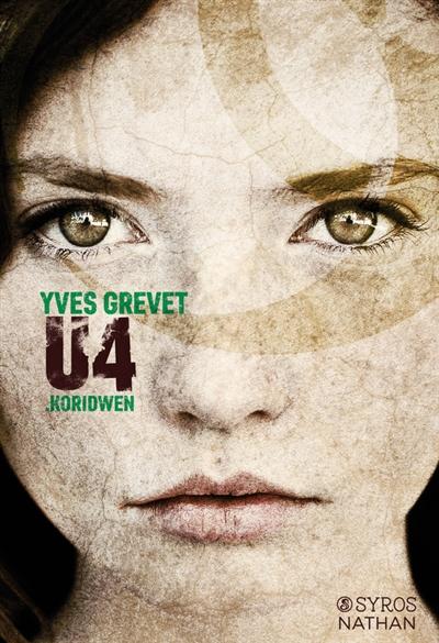 Koridwen : U4 | Grevet, Yves. Auteur