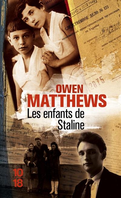 enfants de Staline (Les ) | Matthews, Owen. Auteur
