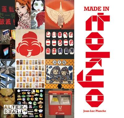 Made in Tokyo / Jean-Luc Planche | Planche, Jean-Luc, auteur