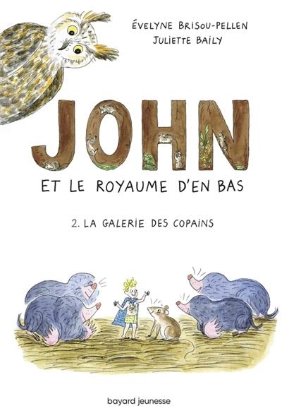 John et le royaume d'en bas. Vol. 2. La galerie des copains
