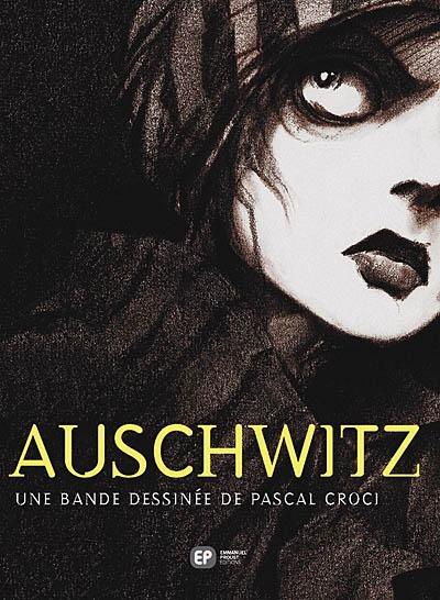Auschwitz / Pascal Croci | Croci, Pascal. Auteur