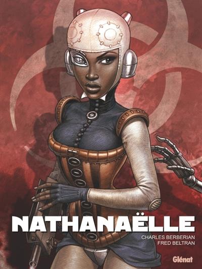 Nathanaëlle | Berbérian, Charles (1959-....). Auteur