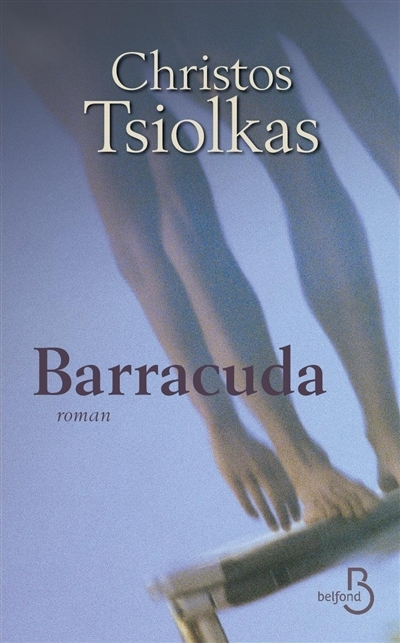 Barracuda | Tsiolkas, Christos (1965-....). Auteur