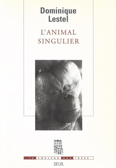 L'animal singulier
