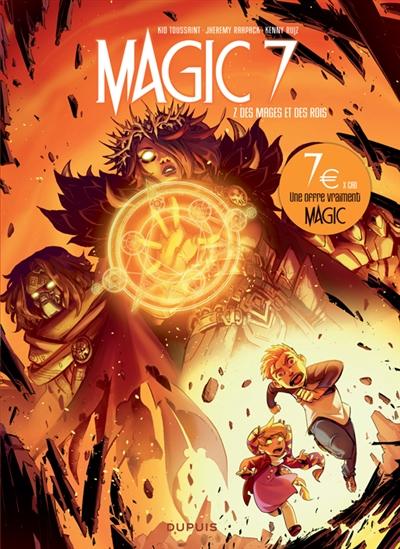 Magic 7. Vol. 7. Des mages et des rois