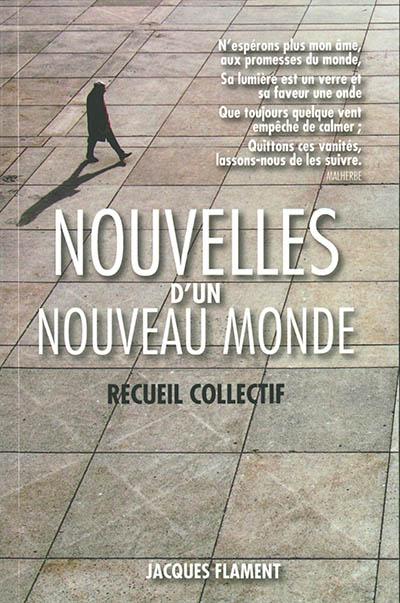 Nouvelles d'un nouveau monde : recueil collectif