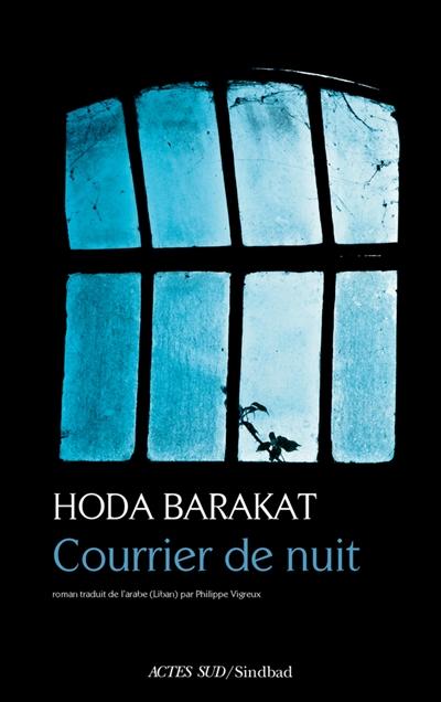 Courrier de nuit | Barakat, Hoda. Auteur