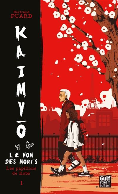 Kaimyo : le nom des morts. Vol. 1. Les papillons de Kobé