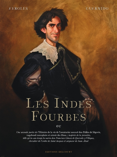 Les Indes fourbes / scénario Alain Ayroles   Ayroles, Alain. Auteur
