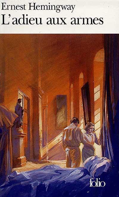adieu aux armes (L') | Hemingway, Ernest (1899-1961). Auteur