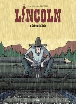 Lincoln. Vol. 1. Crâne de bois