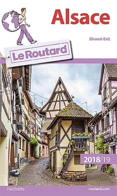 Alsace (Grand-Est) : 2018-19 | Gloaguen, Philippe (1951-....). Auteur