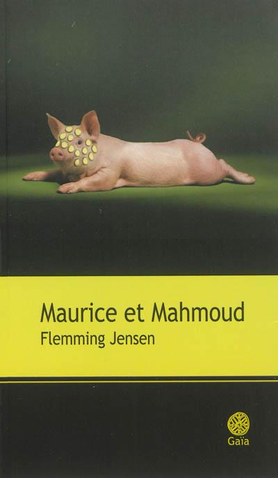 Maurice et Mahmoud : roman | Jensen, Flemming (1948-....). Auteur