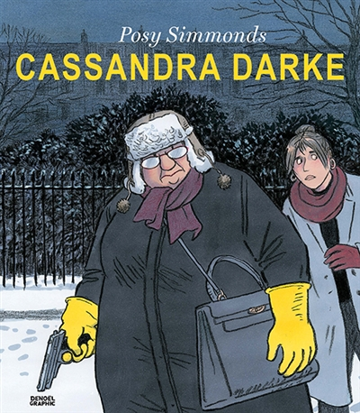 Cassandra Darke / Posy Simmonds   Simmonds, Posy. Auteur