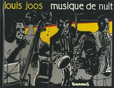 Musique de nuit | Joos, Louis (1940-....). Auteur