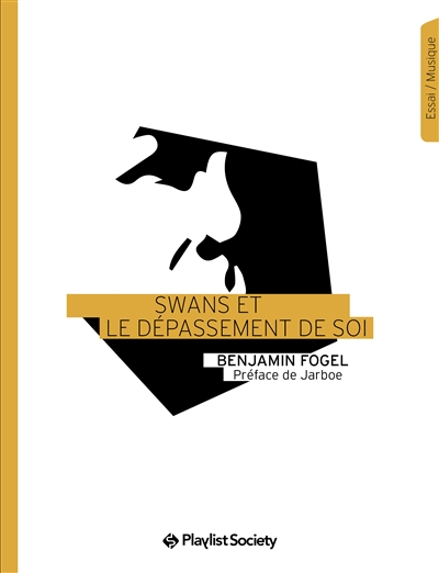 Swans et le dépassement de soi