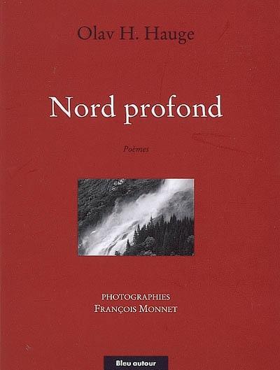 Nord profond | Hauge, Olav H°akonson (1908-1994). Auteur