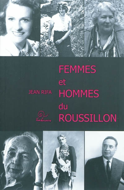 Femmes et hommes du Roussillon | Rifa, Jean. Auteur