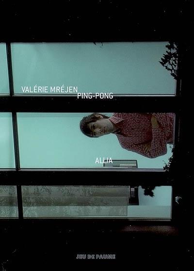 Ping-pong / Valérie Mréjen | Mréjen, Valérie (1969-....). Auteur