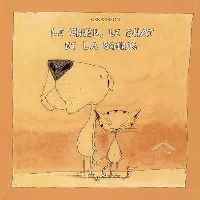 Le chien, le chat et la souris / Bardur Oskarsson | Oskarsson, Bardur. Auteur