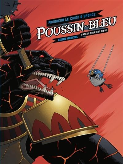 Poussin-Bleu. 2, Chacun pour son Dieu ! | Monsieur le Chien (1974-....). Auteur