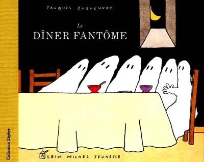 Le Dîner fantôme | Duquennoy, Jacques (1953-....)
