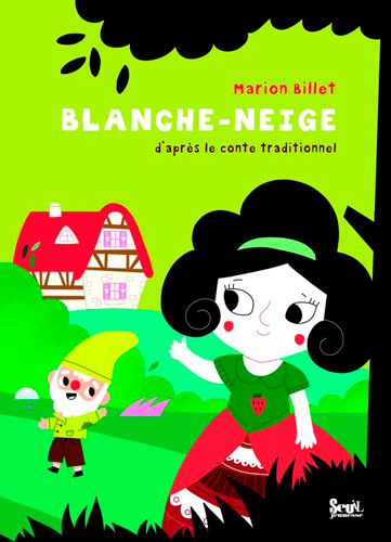 Blanche-Neige / Marion Billet | Billet, Marion. Auteur