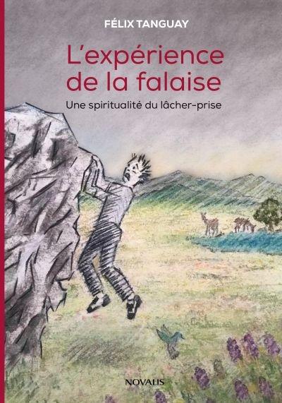L'expérience de la falaise : spiritualité du lâcher-prise