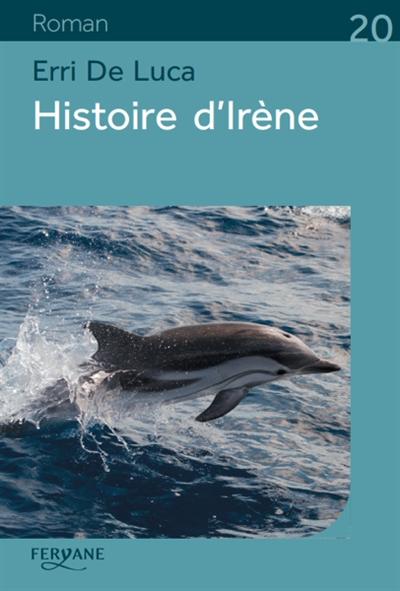 Histoire d'Irène