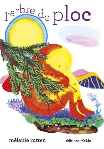 arbre de Ploc (L')   Rutten, Mélanie. Auteur