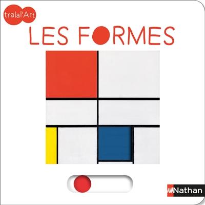 Les formes / [imaginé par Sandrine Andrews] | Andrews, Sandrine (1971-....). Concepteur