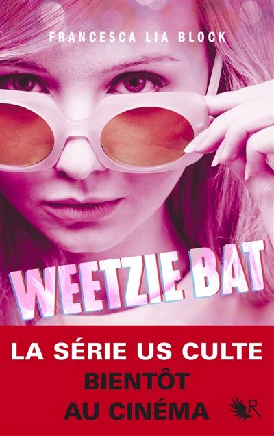 Weetzie bat   Block, Francesca Lia (1962-....). Auteur