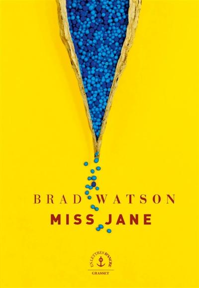 Miss Jane : roman / Brad Watson | Watson, Brad (1955-....). Auteur