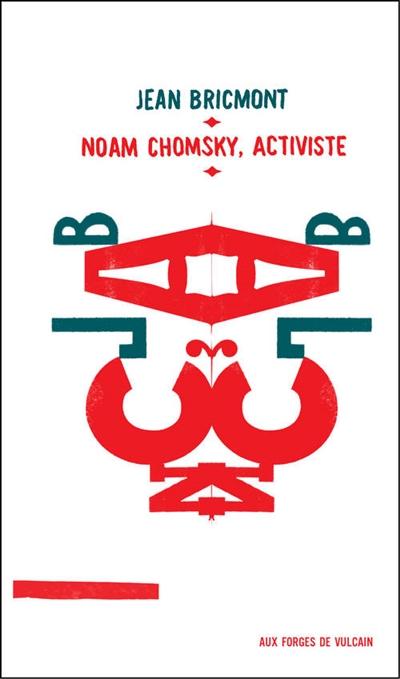 Noam Chomsky, activiste.