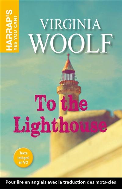 To the lighthouse | Woolf, Virginia. Auteur