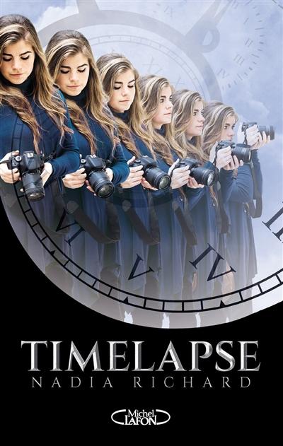 Timelapse | Richard, Nadia. Auteur