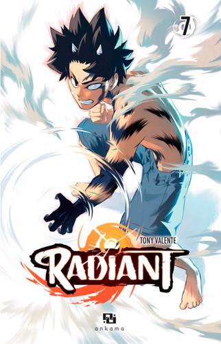 Radiant. 7 / Tony Valente | Valente, Tony (1984-....). Auteur
