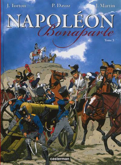 Napoléon Bonaparte. Vol. 3