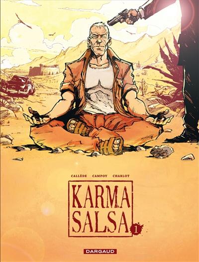 Karma salsa. 1 | Charlot, Philippe. Auteur