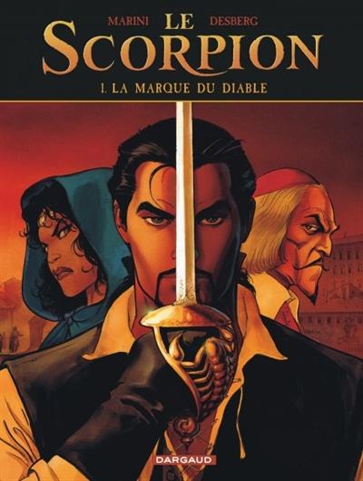 Le Scorpion. Vol. 1. La marque du diable