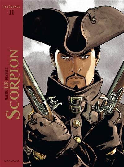 Le Scorpion : intégrale. Vol. 2