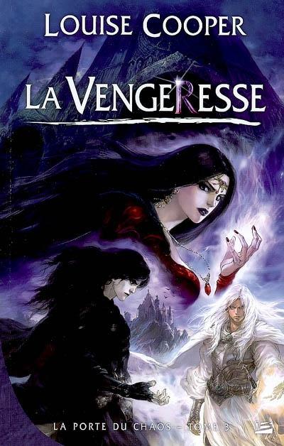 vengeresse (La) | Cooper, Louise (1952-2009). Auteur
