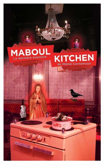 Maboul kitchen : la dernière aventure de mémé Cornemuse / Nadine Monfils   Monfils, Nadine (1953-....). Auteur
