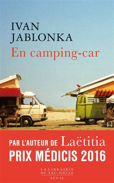 En camping-car | Jablonka, Ivan (1973-....)