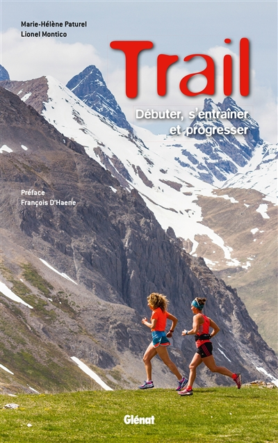 Couverture de : Trail : débuter, s'entraîner et progresser