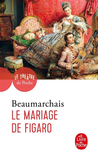Couverture de : La folle journée ou Le mariage de Figaro : comédie en cinq actes